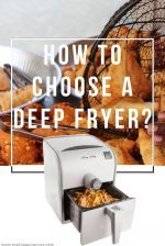 how to choose a deep fryer